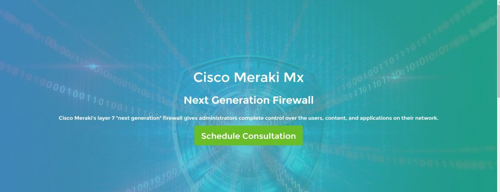 Firewall for small business- Cisco Meraxi