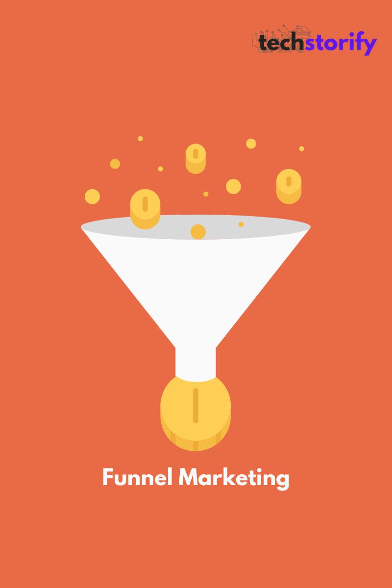 SaaS Strategy - Funnel Marketing