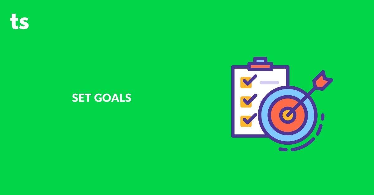 Set Goals - Improve Work Performance