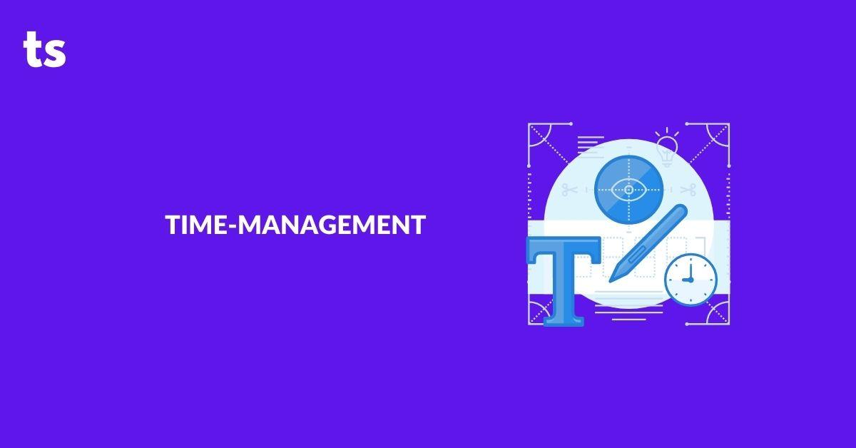Time-management - Improve Work Performance