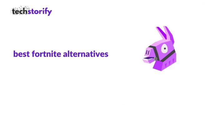 fortnite alternatives