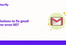 4 solutions to fix gmail server error 007