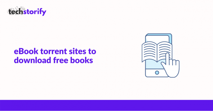 Best eBook Torrent Sites to Download Free Books