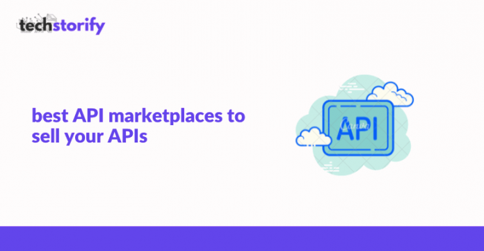 Best API Marketplaces to Sell Your APIs