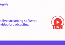 Best Live Streaming Software for Video Broadcasting