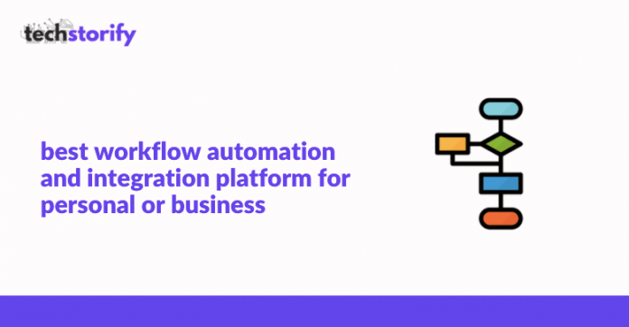 Best Workflow Automation and Integration Platform for Personal or Business